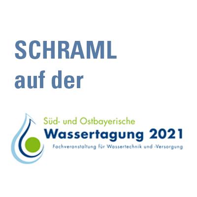 SCHRAML auf der süd- und ostbayerischen Wassertagung 2021